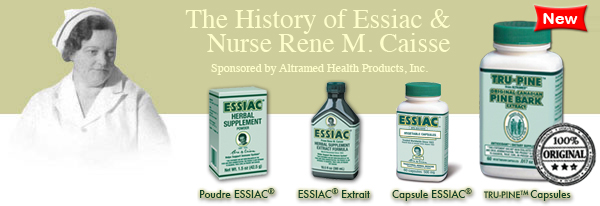 Rene M. Caisse, Canada's Nurse, and the History of Essiac.
